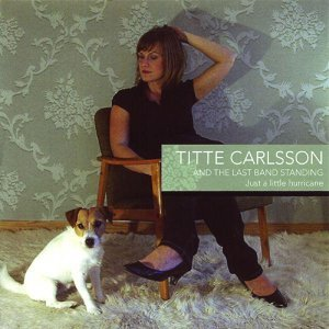 Titte Carlsson And The Last Band Standing 歌手頭像