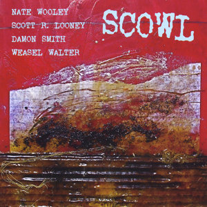 Nate Wooley, Scott R. Looney, Damon Smith, Weasel Walter 歌手頭像