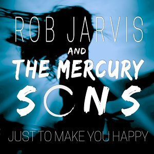 Rob Jarvis and The Mercury Sons 歌手頭像