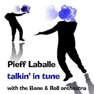 Pieff Laballe, The Bone & Roll Orchestra 歌手頭像