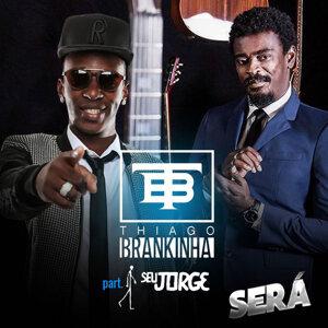 Thiago Brankinha Feat. Seu Jorge 歌手頭像