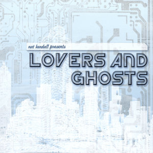 Lovers and Ghosts 歌手頭像