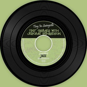 Tiny Grimes With Jerome Richardson 歌手頭像