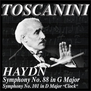 Arturo Toscanini with NBC Symphony Orchestr and The Philharmonic Symphony Orchestra of New York 歌手頭像