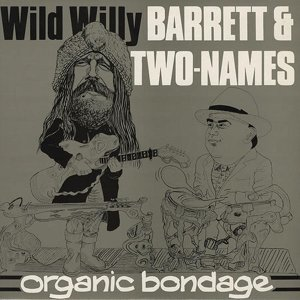 Wild Willy Barrett, Stephen Two-Names 歌手頭像