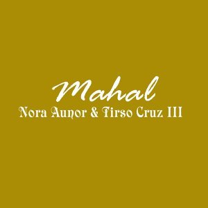 Nora Aunor, Tirso Cruz III 歌手頭像