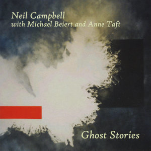 Neil Campbell with Michael Beiert & Anne Taft 歌手頭像