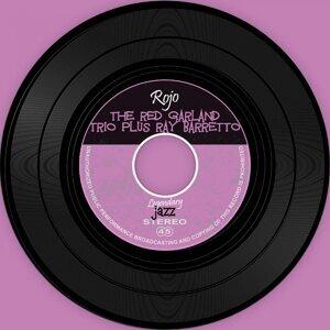The Red Garland Trio Plus Ray Barretto 歌手頭像