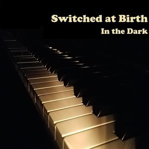 Switched at Birth 歌手頭像