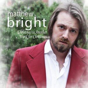 Matthew Bright 歌手頭像