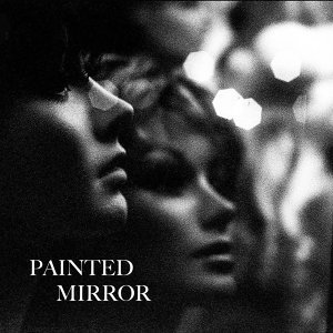 Painted Mirror 歌手頭像