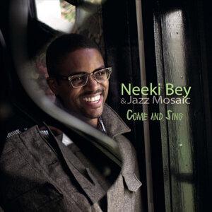 Neeki Bey, Jazz Mosaic 歌手頭像