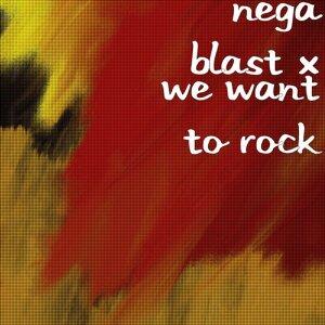 Nega Blast X 歌手頭像