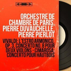 Orchestre de chambre de Paris, Pierre Duvauchelle, Pierre Pierlot 歌手頭像