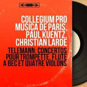 Collegium Pro Musica de Paris, Paul Kuentz, Christian Lardé 歌手頭像