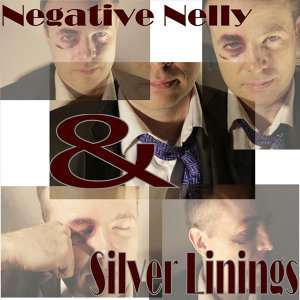 Negative Nelly and The Silver Linings 歌手頭像