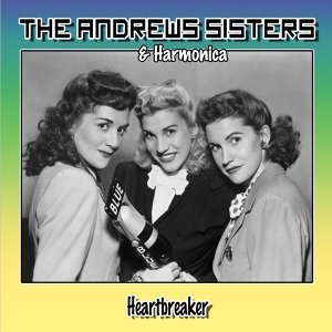 The Andrews Sisters, Harmonica 歌手頭像