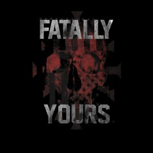 Fatally Yours 歌手頭像
