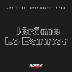 Architekt, Dray Durch & Di?ko 歌手頭像