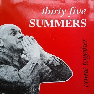 Thirty Five Summers 歌手頭像