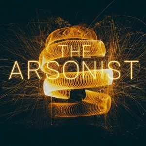 The Arsonist 歌手頭像