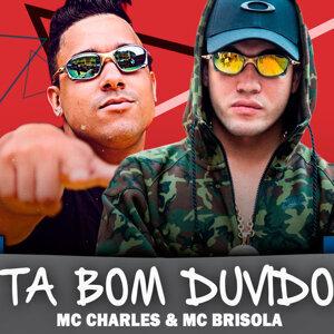 MC Charles & MC Brisola 歌手頭像