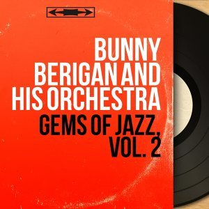 Bunny Berigan and his Orchestra 歌手頭像