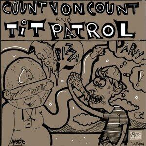 Tit Patrol, Count Von Count 歌手頭像
