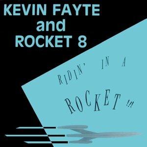 Kevin Fayte & Rocket 8 歌手頭像