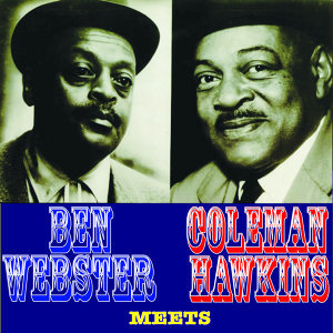 Ben Webster and Coleman Hawkins 歌手頭像