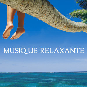 Musique Relaxante Relax