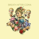 Breath After Coma
