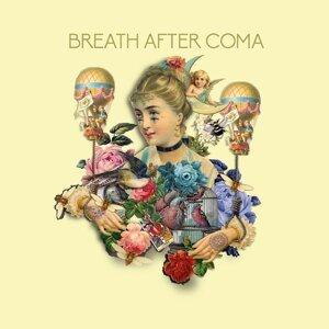 Breath After Coma 歌手頭像