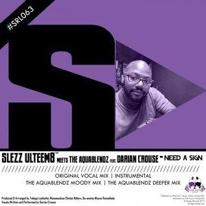 Slezz UlteeM8, The AquaBlendz 歌手頭像