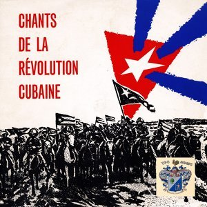 Chants De La Revolution Cubaine 歌手頭像