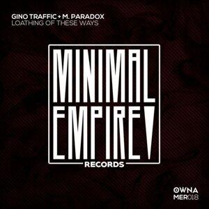 Gino Traffic, M. Paradox 歌手頭像