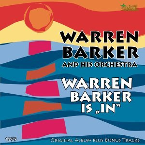 Warren Barker And His Orchestra 歌手頭像