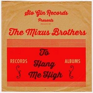 The Mixus Brothers 歌手頭像