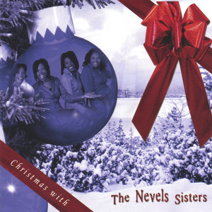 The Nevels Sisters 歌手頭像
