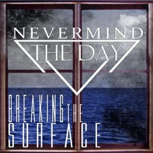 Nevermind the Day 歌手頭像