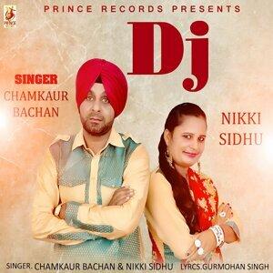 Chamkaur Bachan, Nikki Sidhu 歌手頭像