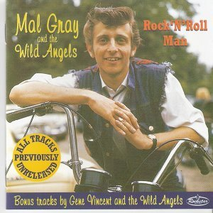Mal Gray And The Wild Angels