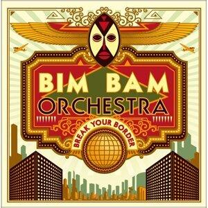 Bim Bam Orchestra 歌手頭像