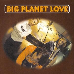 Big Planet Love 歌手頭像