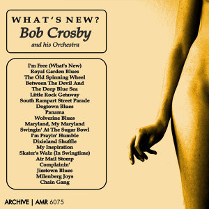 Bob Crosby And His Orchestra 歌手頭像