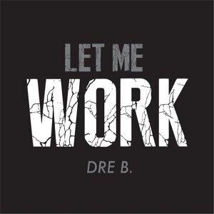 Dre B. 歌手頭像