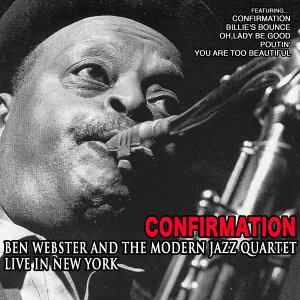 Ben Webster and The Modern Jazz Quartet 歌手頭像