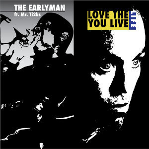 The EarlyMan feat. Mr Ti2bs 歌手頭像