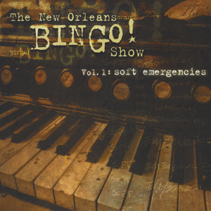 The New Orleans Bingo! Show 歌手頭像