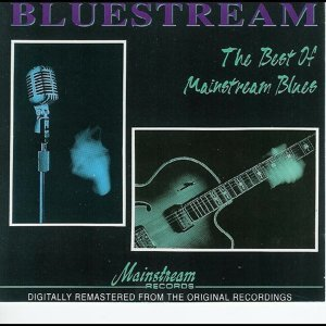Bluestream: The Best Of Mainstream Blues 歌手頭像